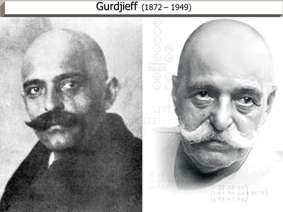 MM - pg. 7 Gurdjieff (1872 – 1949)