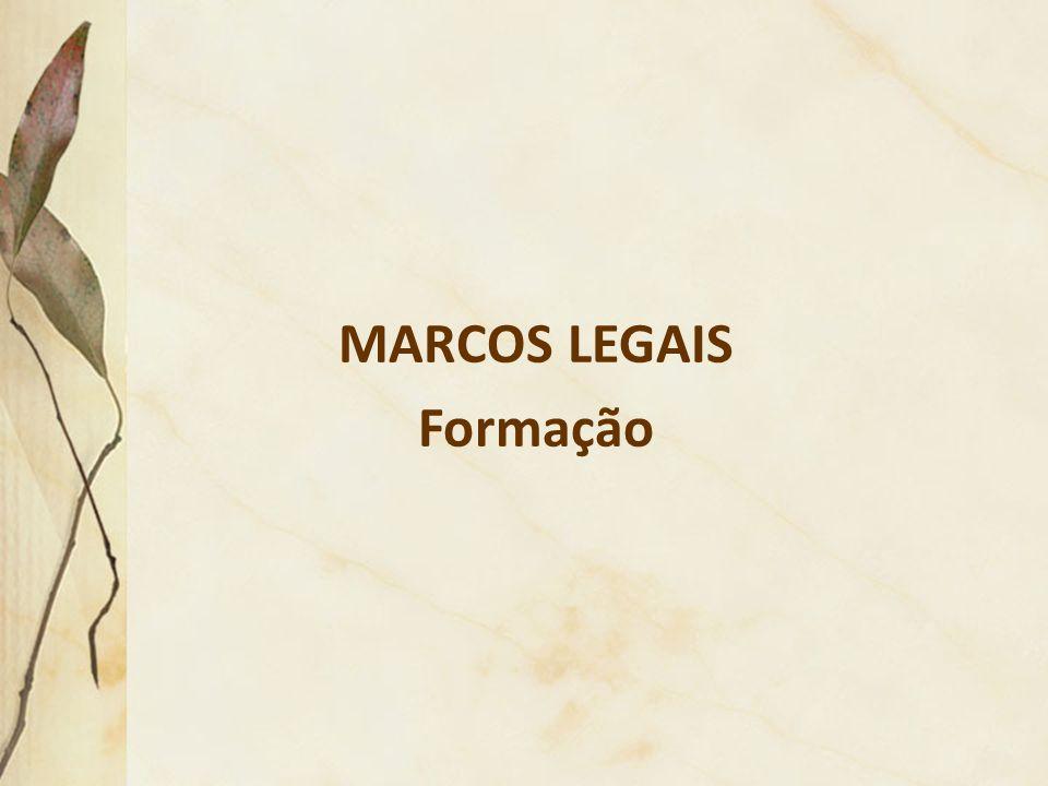 MARCOS LEGAIS Formação