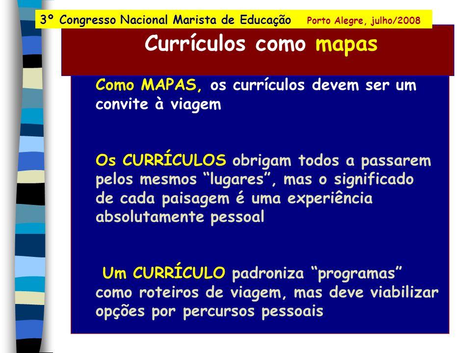 - Todo mapa é o mapa de um tesouro - Todo professor é um cartógrafo de relevâncias numa configuração de valores - Todo professor é um contador de hist