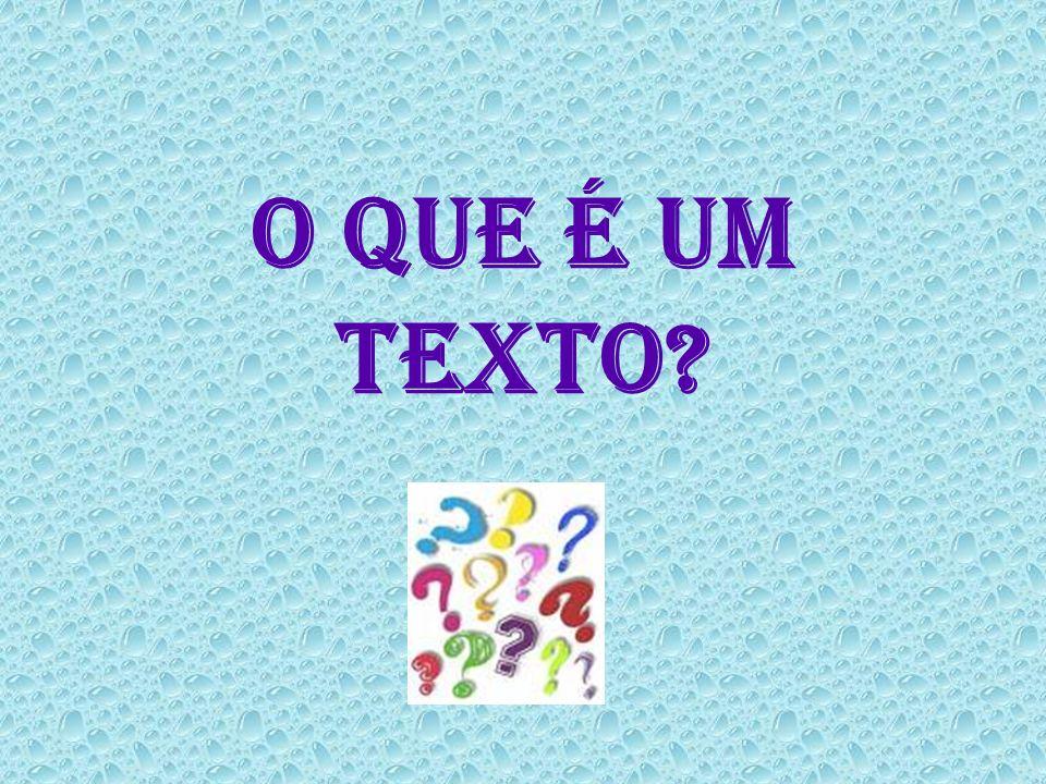 TEXTO Texto: não é uma simples seqüência de frases isoladas, mas uma unidade lingüística com propriedades estruturais específicas.