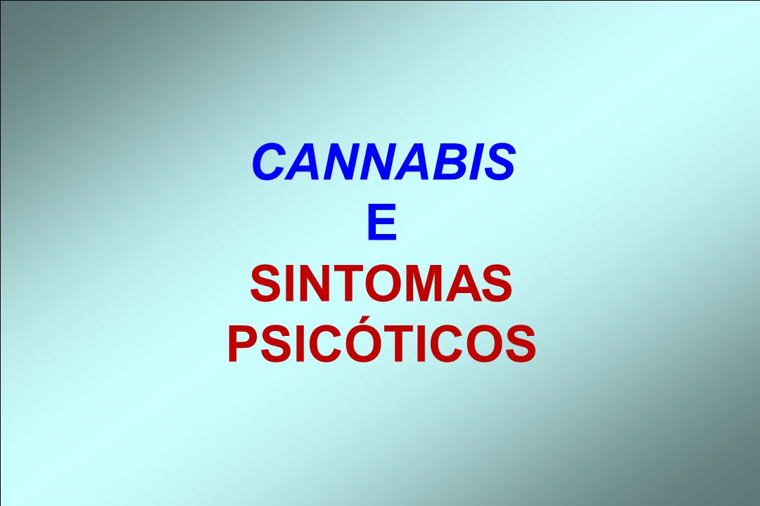 CONCLUSÃO: Em indivíduos suscetíveis, o uso intenso da Cannabis constitui-se num fator de risco para a quadros psicóticos, especialmente se ocorrer precocemente na adolescência.