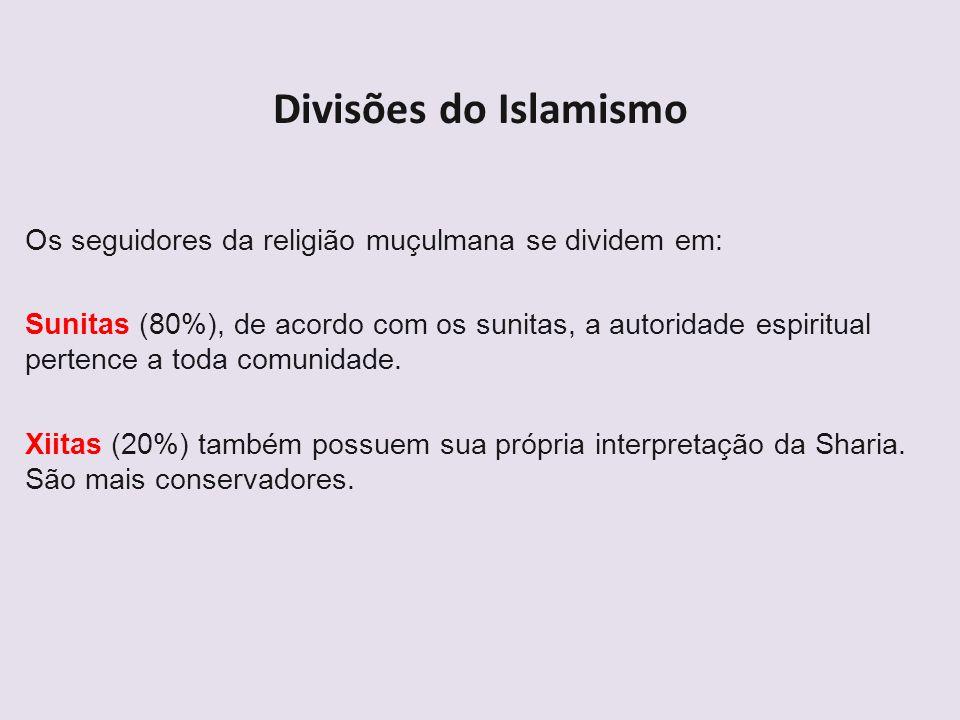 Divisões do Islamismo Os seguidores da religião muçulmana se dividem em: Sunitas (80%), de acordo com os sunitas, a autoridade espiritual pertence a t