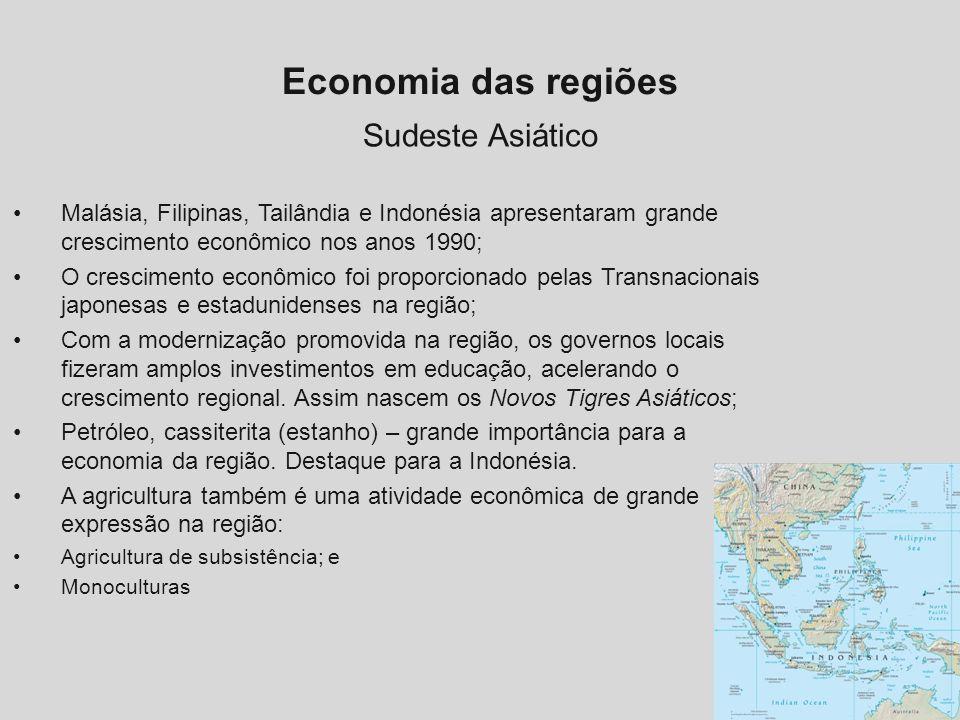 Economia das regiões Sudeste Asiático Malásia, Filipinas, Tailândia e Indonésia apresentaram grande crescimento econômico nos anos 1990; O crescimento