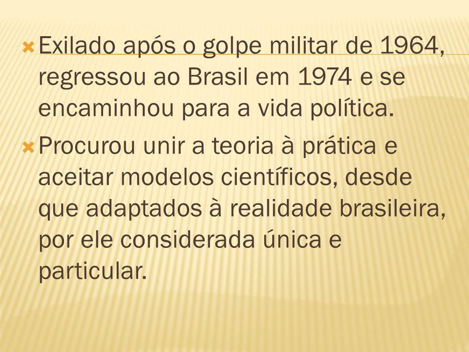 Exilado após o golpe militar de 1964, regressou ao Brasil em 1974 e se encaminhou para a vida política. Procurou unir a teoria à prática e aceitar mod