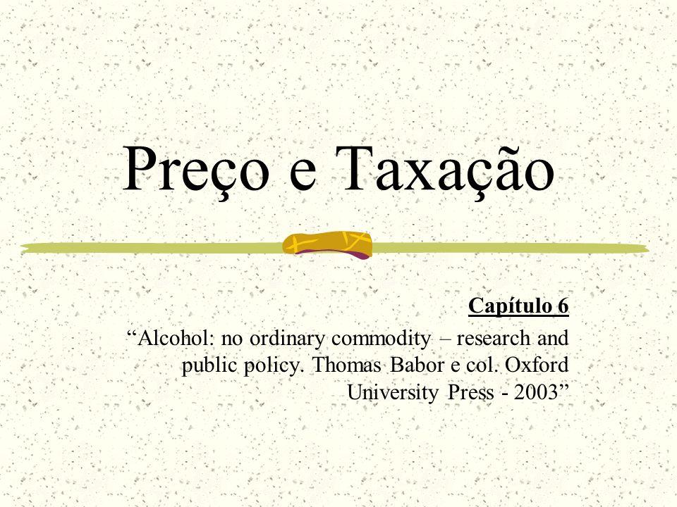Preço de bebidas alcoólicas e problemas relacionados ao uso de álcool Outro estudo verificou a relação entre impostos sobre bebidas alcoólicas, consumo de bebidas destiladas, mortalidade por cirrose e acidentes de carro em vários estados americanos.