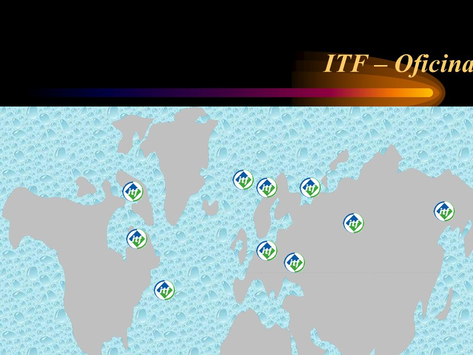 ITF – Oficinas International Transport Workers Federation - ITF
