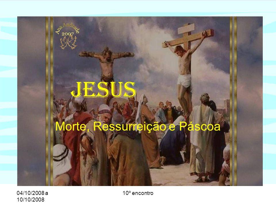 04/10/2008 a 10/10/2008 10º encontro Ressurreição de Jesus: a inauguração do Reino Agora sabemos: A ressurreição significa a concretização total a absoluta do Reino de Deus na vida e na pessoa de Jesus.