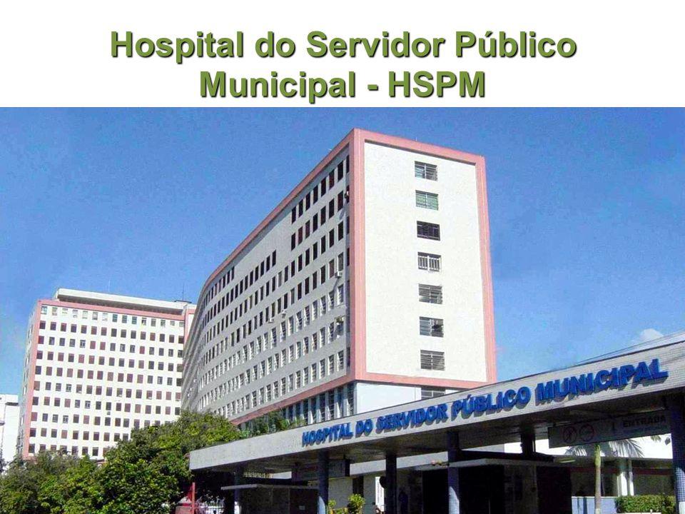 Hospital do Servidor Público Municipal - HSPM