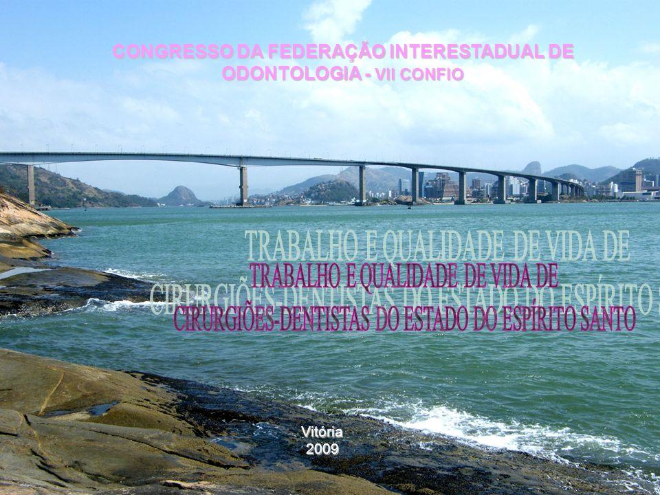 Vitória2009 CONGRESSO DA FEDERAÇÃO INTERESTADUAL DE ODONTOLOGIA - VII CONFIO