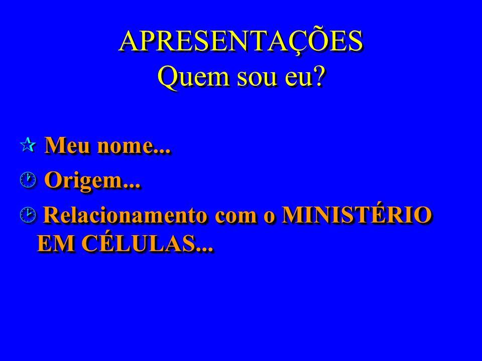 CINCO SISTEMAS DA CÉLULA ComunidadeEvangelismoTreinamento Prestação de Contas Liderança