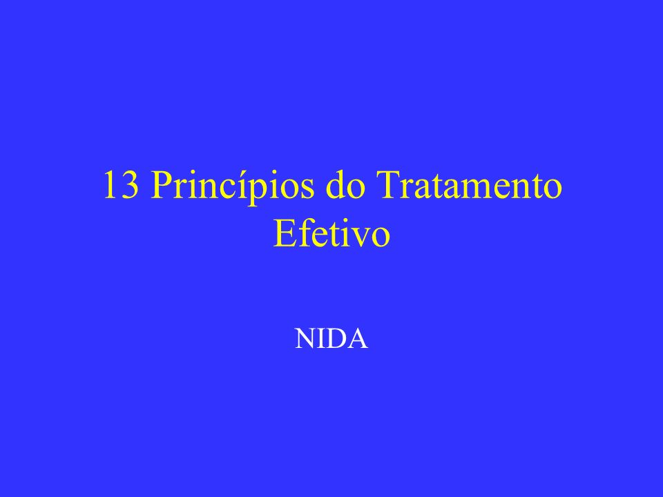 13 Princípios do Tratamento Efetivo NIDA