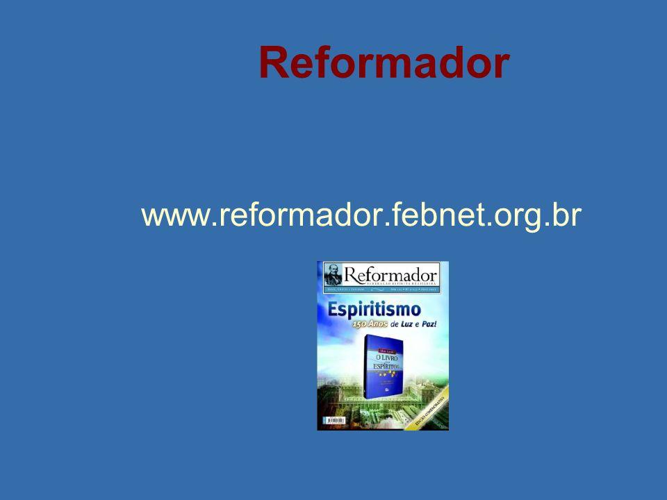 Reformador www.reformador.febnet.org.br