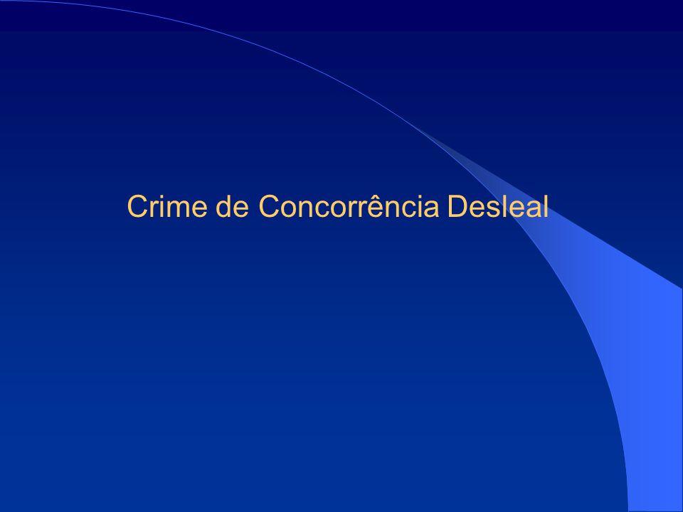 Crime de Concorrência Desleal