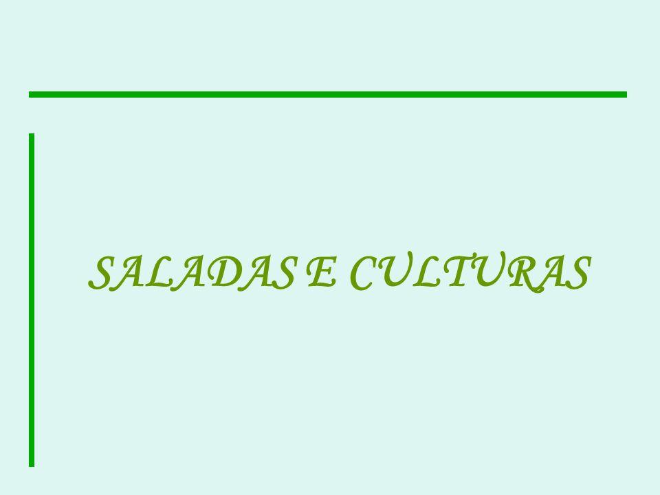 SALADAS E CULTURAS