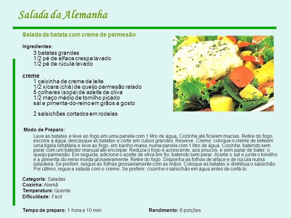 Salada da Alemanha Salada de batata com creme de parmesão Ingredientes: 3 batatas grandes 1/2 pé de alface crespa lavado 1/2 pé de rúcula lavado creme