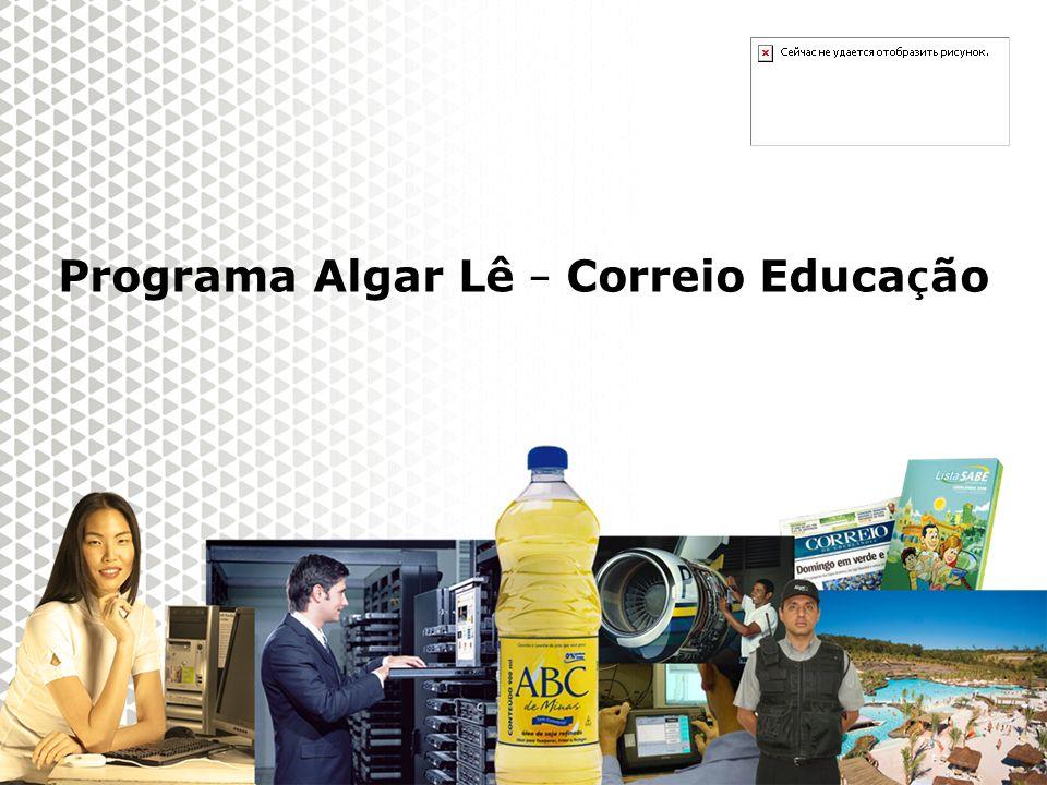 Reunião Gerencial, 20/05/2008 III módulo de formação - Outubro 2009 Programa Algar Lê – Correio Educa ç ão
