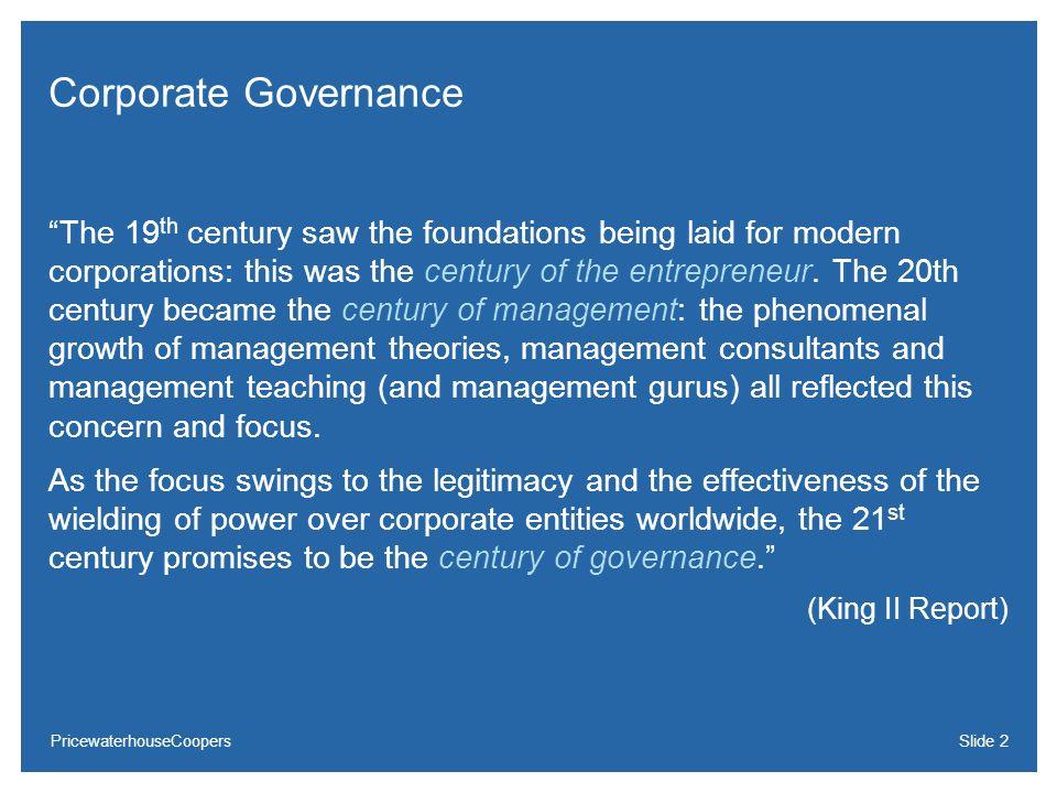 PricewaterhouseCoopersSlide 13 Nível 2 requer as mesmas exigências do Nível 1, acrescidas de: Divulgação de demonstrações financeiras de acordo com padrões internacionais IFRS ou US GAAP; Conselho de Administração com mínimo de 5 membros e mandato unificado de até 2 anos, permitida a reeleição.