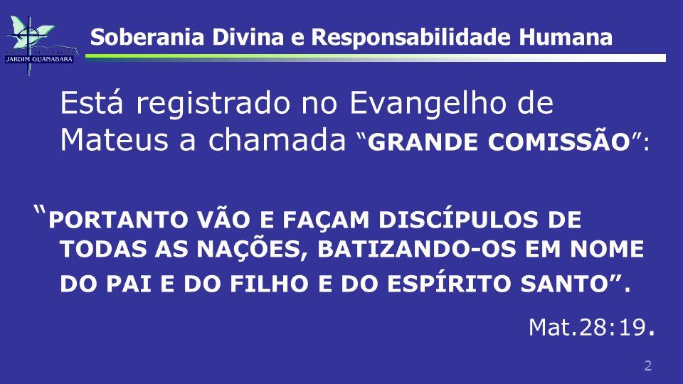 13 Soberania de Deus e Responsabilidade humana.