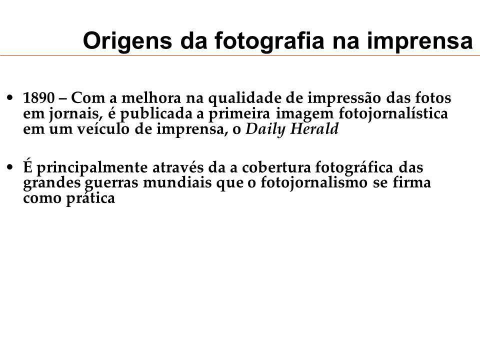 Origens da fotografia na imprensa 1890 – Com a melhora na qualidade de impressão das fotos em jornais, é publicada a primeira imagem fotojornalística