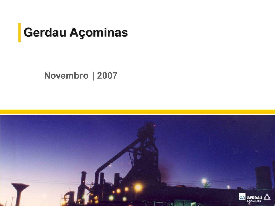Grupo Gerdau: Perfil Tradição de 106 anos Foco em Siderurgia Maior produtor de aços longos das Américas Segundo maior reciclador das Américas Construção Civil Indústria Agropecuária Clientes Bovespa | Brasil NYSE | Eua Latibex | Espanha Toronto | Canadá Mercado de Capitais