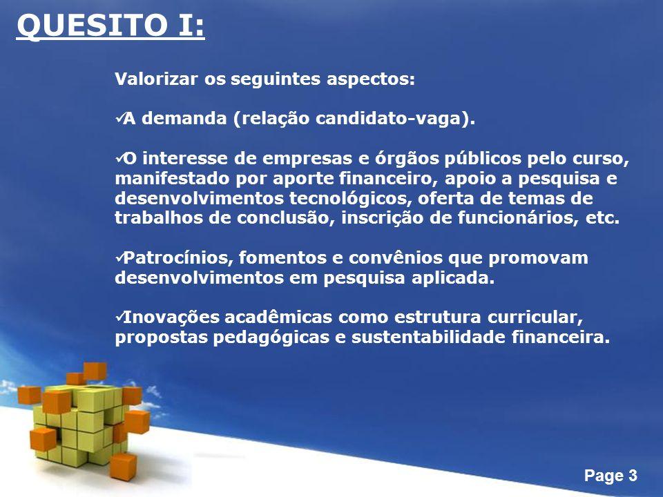 Page 3 QUESITO I: Valorizar os seguintes aspectos: A demanda (relação candidato-vaga).