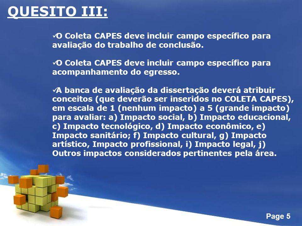 Page 5 QUESITO III: O Coleta CAPES deve incluir campo específico para avaliação do trabalho de conclusão.