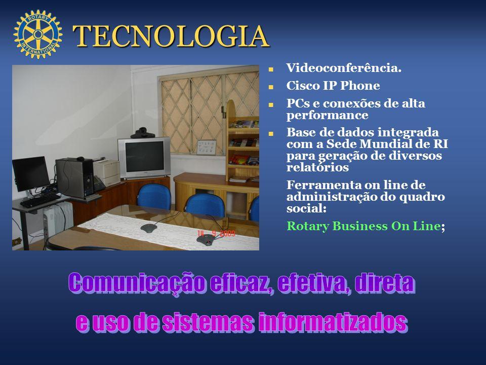 TECNOLOGIA Videoconferência. Cisco IP Phone PCs e conexões de alta performance Base de dados integrada com a Sede Mundial de RI para geração de divers