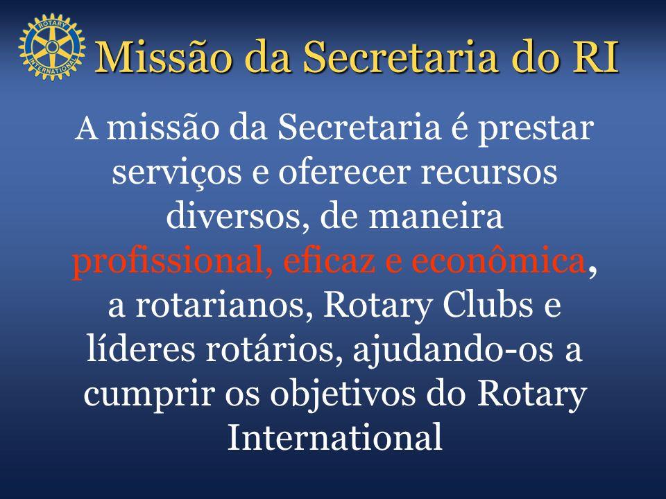 Missão da Secretaria do RI A missão da Secretaria é prestar serviços e oferecer recursos diversos, de maneira profissional, eficaz e econômica, a rota