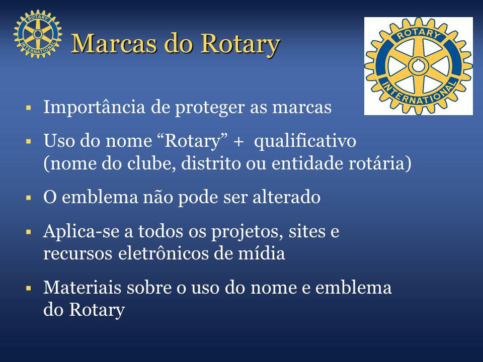Marcas do Rotary Importância de proteger as marcas Uso do nome Rotary + qualificativo (nome do clube, distrito ou entidade rotária) O emblema não pode