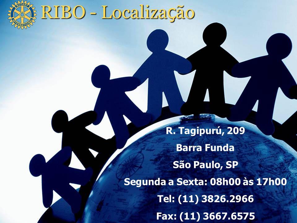 RIBO - Localiza ç ão R. Tagipurú, 209 Barra Funda São Paulo, SP Segunda a Sexta: 08h00 às 17h00 Tel: (11) 3826.2966 Fax: (11) 3667.6575