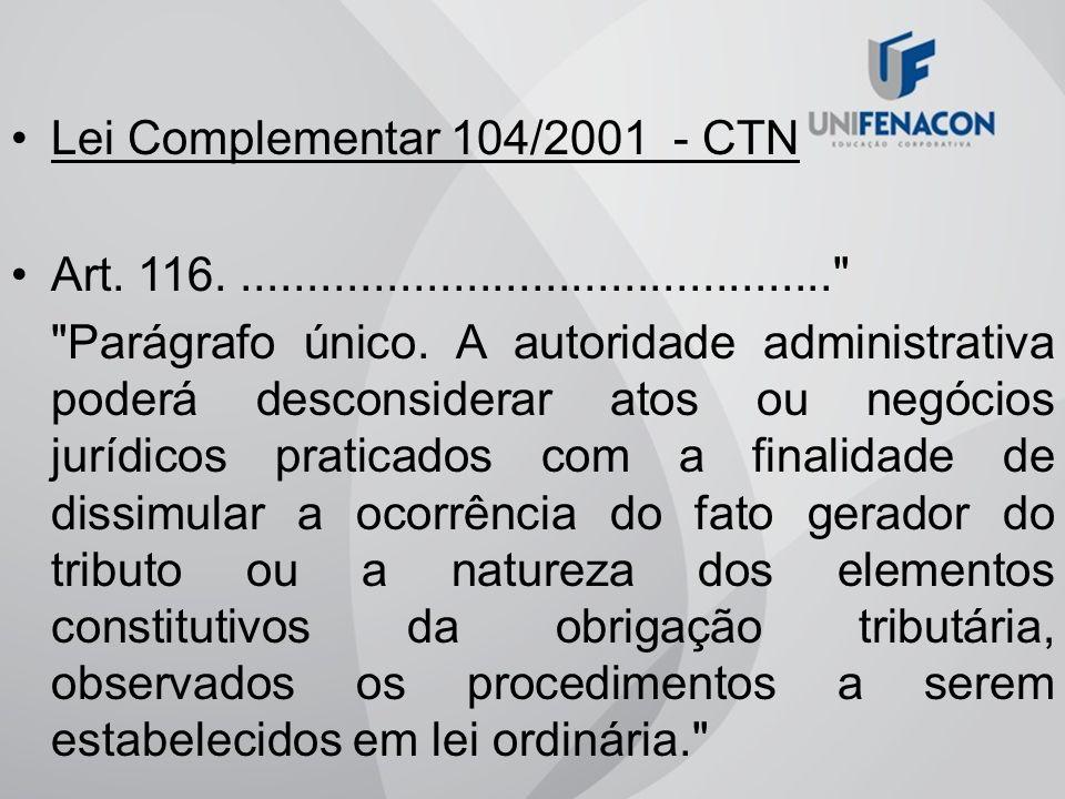 Lei Complementar 104/2001 - CTN Art. 116..............................................