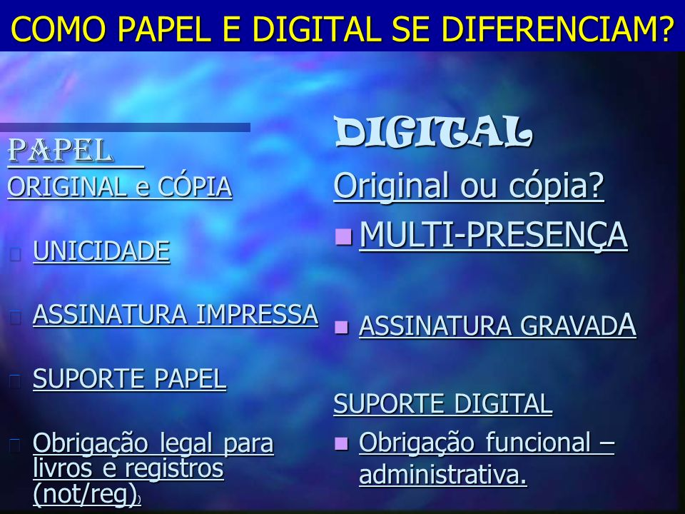 COMO PAPEL E DIGITAL SE DIFERENCIAM.
