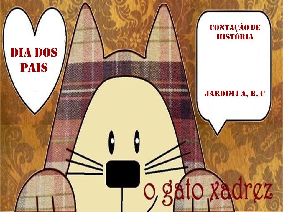Dia dos pais CONTAÇÃO DE HISTÓRIA JARDIM I A, B, C