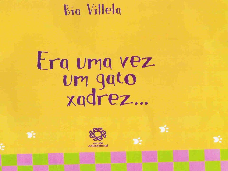 Um pouco sobre a autora...Bia Villela Posso dizer que tive uma infância feliz.