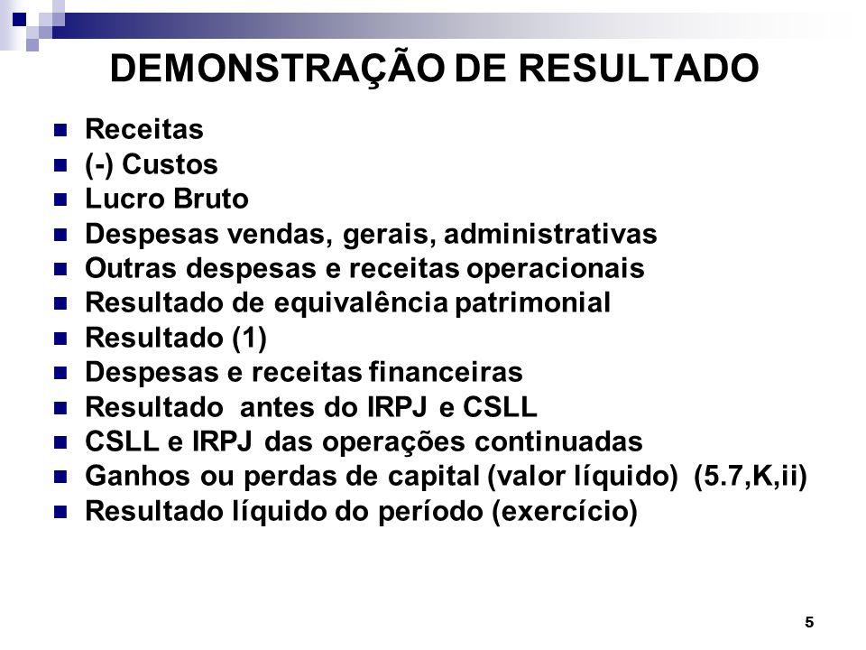 86 Arrendamento Mercantil Financeiro 2 – Pagamento das prestações: D.