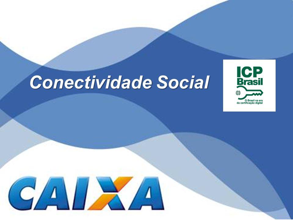 Regional de Sustentação ao Negócio Administrar FGTS Fortaleza Conectividade Social ICP Para receber outorga/substabelecimento o Certificado Digital e-CPF deverá conter o PIS/PASEP/CI.