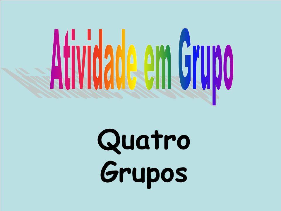 Quatro Grupos