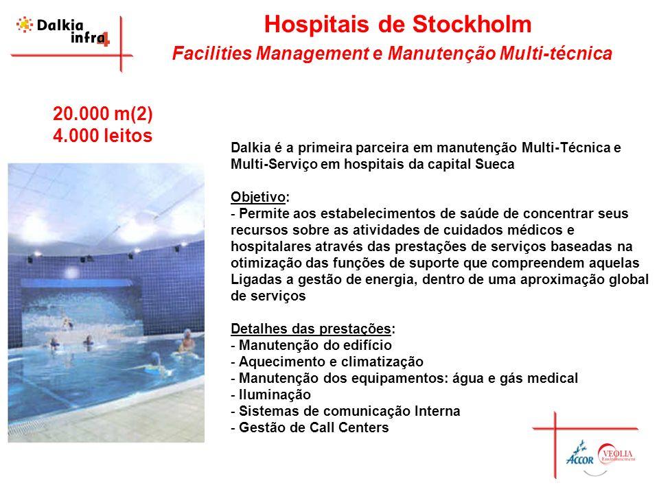 Hospitais de Stockholm Facilities Management e Manutenção Multi-técnica Dalkia é a primeira parceira em manutenção Multi-Técnica e Multi-Serviço em ho