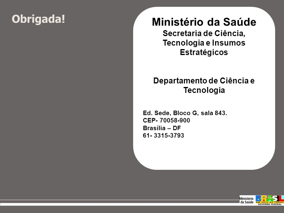 Editais Abertos (14) Editais previsto até o final de junho 2009 * Dados coletados 17.06.09