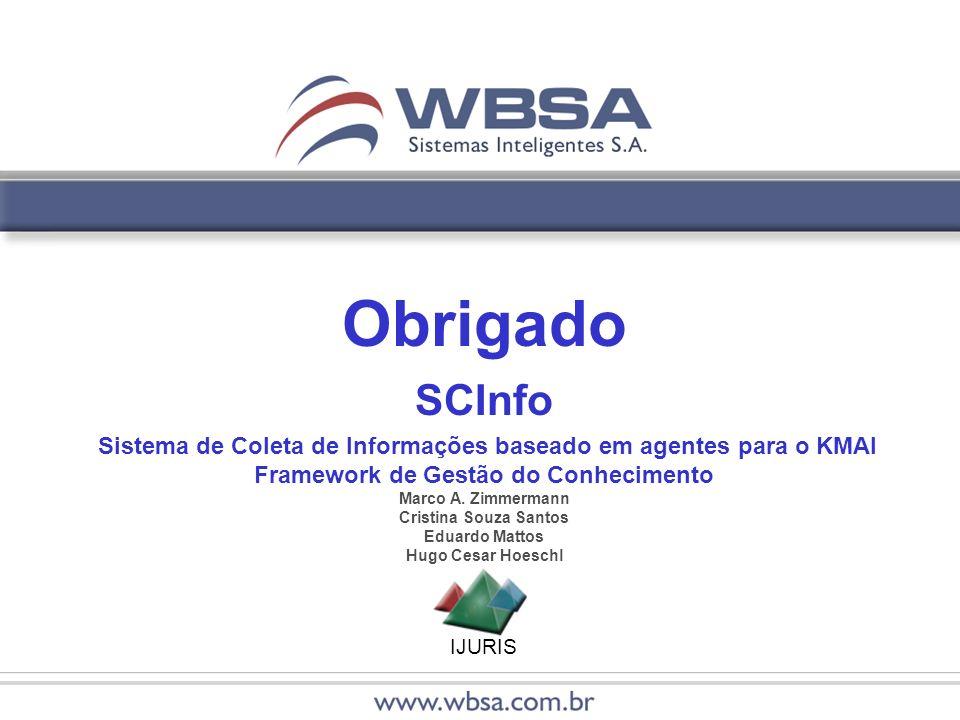IJURIS Obrigado SCInfo Sistema de Coleta de Informações baseado em agentes para o KMAI Framework de Gestão do Conhecimento Marco A.