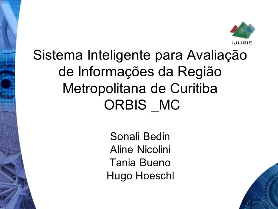 Contextualização O Observatório Regional Base de Indicadores de Sustentabilidade Metropolitano de Curitiba – ORBIS_MC foi criado a partir de iniciativa do setor privado que pretende conhecer o ambiente e implementar ações em conjunto com o setor público e que venham efetivamente a transformar a comunidade.