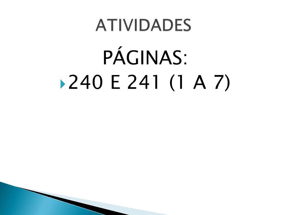 PÁGINAS: 240 E 241 (1 A 7)