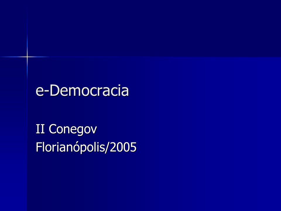 e-Democracia II Conegov Florianópolis/2005