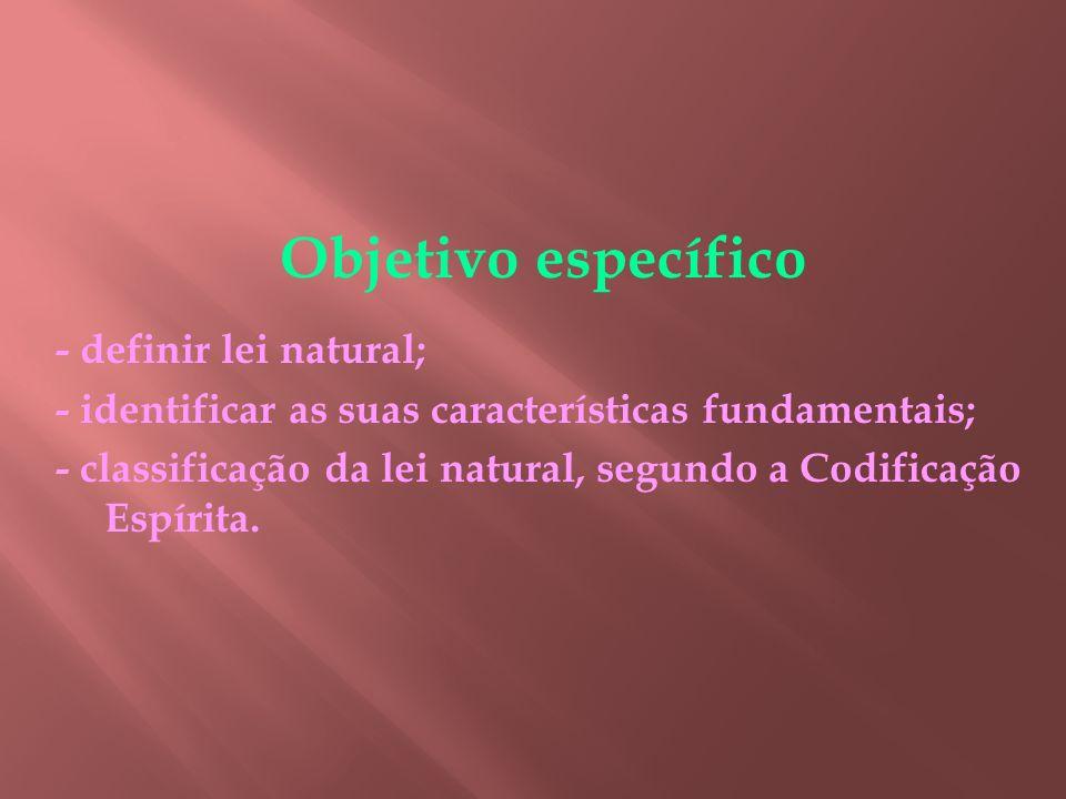 ROTEIRO 1 - LEI NATURAL definição e caracteres