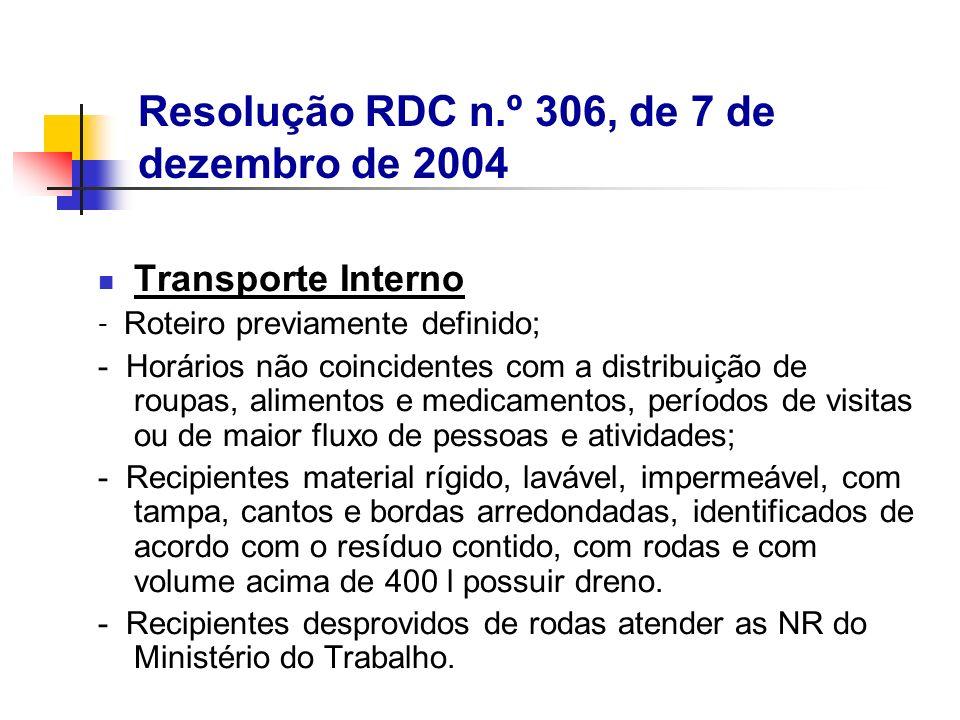 Transporte Interno - Roteiro previamente definido; - Horários não coincidentes com a distribuição de roupas, alimentos e medicamentos, períodos de vis