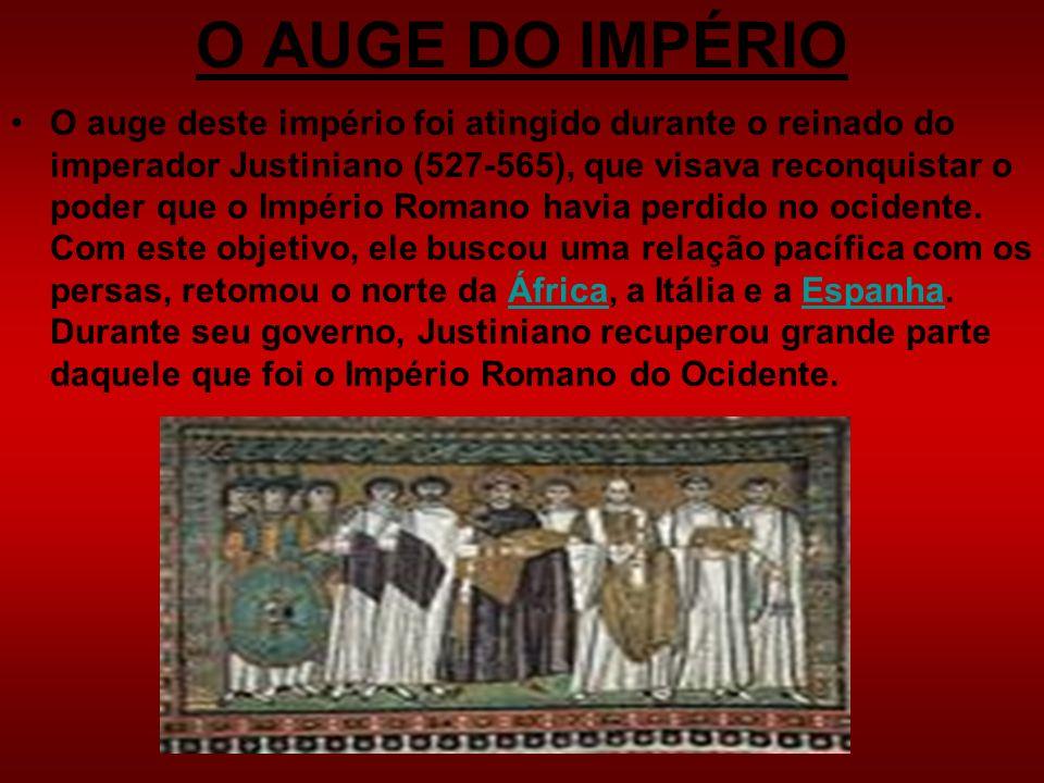 O AUGE DO IMPÉRIO O auge deste império foi atingido durante o reinado do imperador Justiniano (527-565), que visava reconquistar o poder que o Império