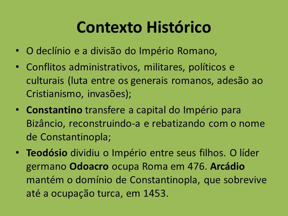 Contexto Histórico O declínio e a divisão do Império Romano, Conflitos administrativos, militares, políticos e culturais (luta entre os generais roman