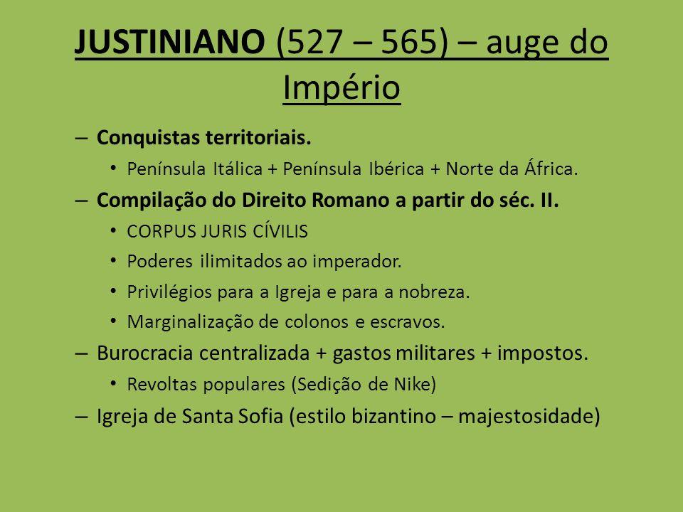 – Conquistas territoriais. Península Itálica + Península Ibérica + Norte da África. – Compilação do Direito Romano a partir do séc. II. CORPUS JURIS C