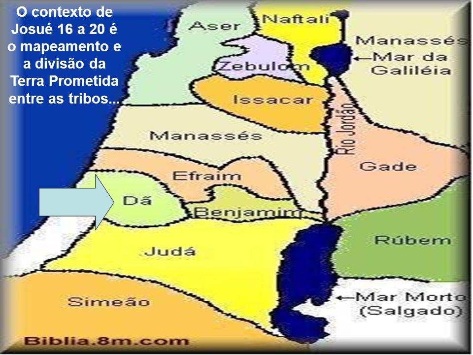 Opções para Dã: Se contentar com o tamanho de seu território Mudar de tribo Se revoltar contra todas as outras tribos O que mais.