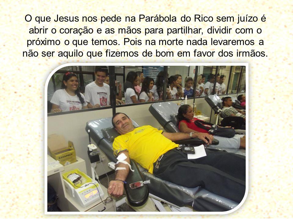 O que Jesus nos pede na Parábola do Rico sem juízo é abrir o coração e as mãos para partilhar, dividir com o próximo o que temos. Pois na morte nada l